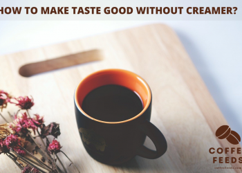 How to make taste good without creamer?