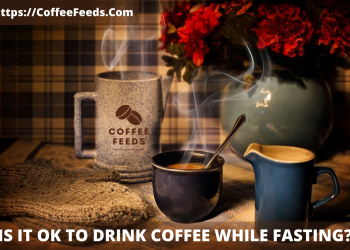 Is it ok to drink coffee while fasting?