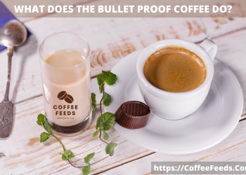 What does the Bullet Proof Coffee Do?